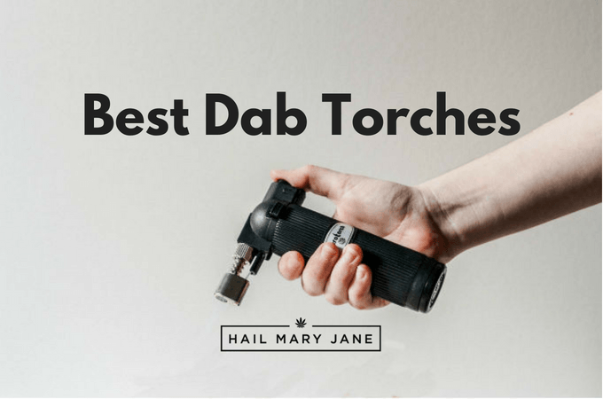 Best Dab Torches