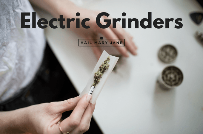 You are currently viewing Best Electric Weed Grinders 2021